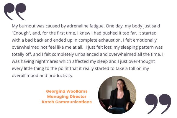 Georgina Woollams on founder burnout experience